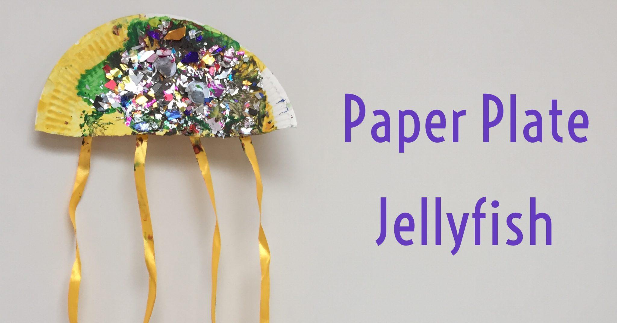 Paper Plate Jellyfish - Red Kite Days
