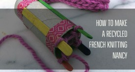 french knitting nance, toilet roll tomboy stitch, spool knitting, homemade french knitting dolly, how to make french knitting machine