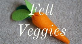 felt vegetables, felt carrot, how to make felt food, imaginative play